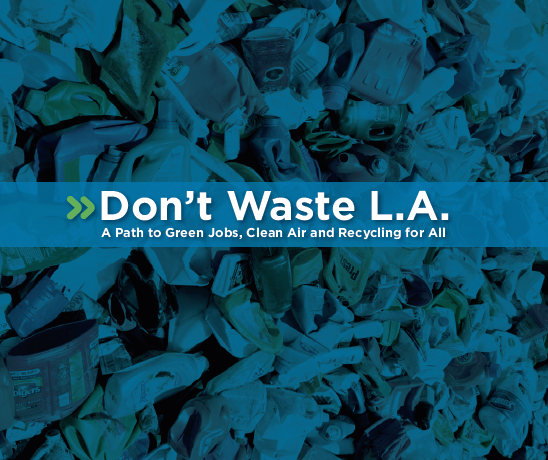 Cover of Don't Waste LA report; a blue hue covers a photo of a trash pile.