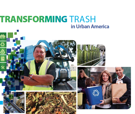 Images of workers, people holding signs and a trash pile on the Transforming Trash in Urban America report cover.